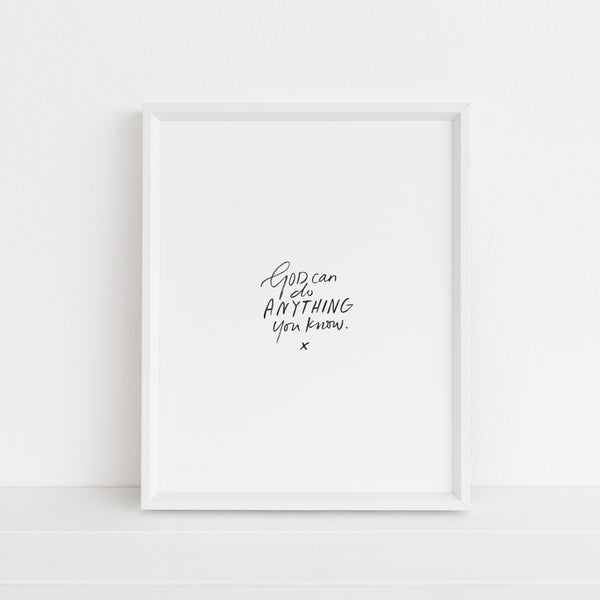 *LAST CHANCE* God Can Do Anything | Art Print