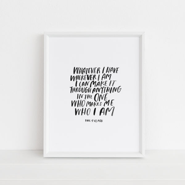 *LAST CHANCE* I Can Make It Through Anything | Art Print