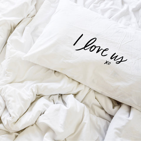 I Love Us | Pillowcase (set of 2)