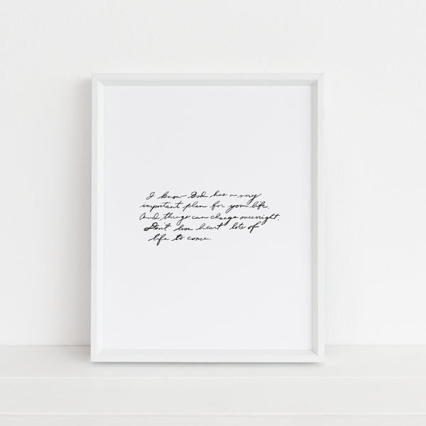 Lots of Life To Come (Dad Quote) | Art Print