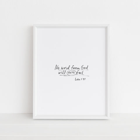 *LAST CHANCE* No Word Will Ever Fail | Art Print