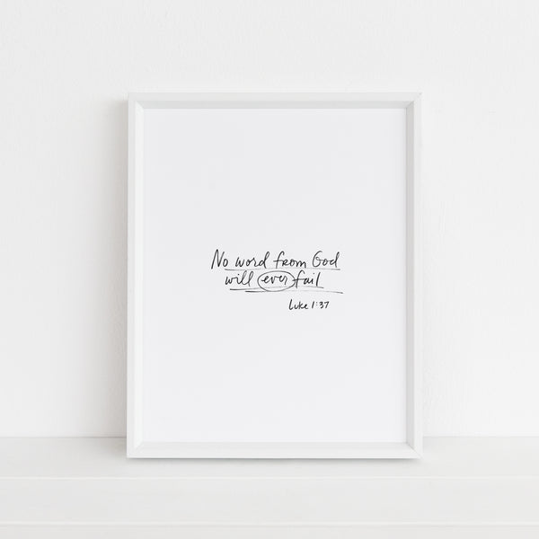 *LAST CHANCE* No Word from the Lord Will Ever Fail | Art Print