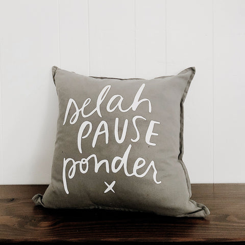 Selah, Pause, Ponder | Throw Pillow Cover