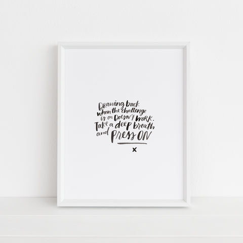 *LAST CHANCE* Take a Deep Breath and Press On | Art Print