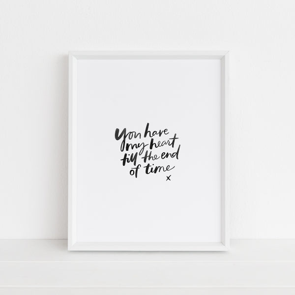 You Have My Heart | Art Print