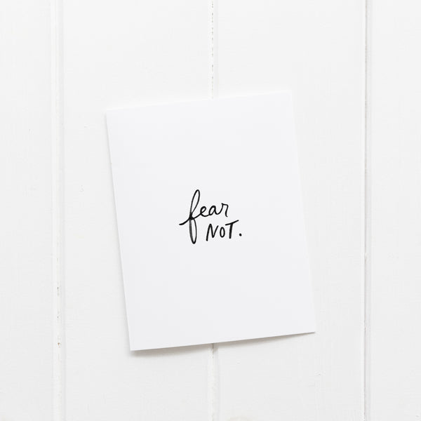 Fear Not | Greeting Card