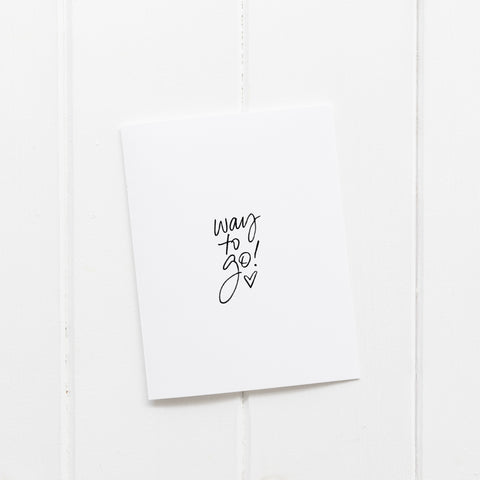 Way To Go | Greeting Card