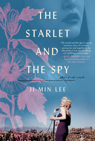 The Starlet and the Spy: A Novel