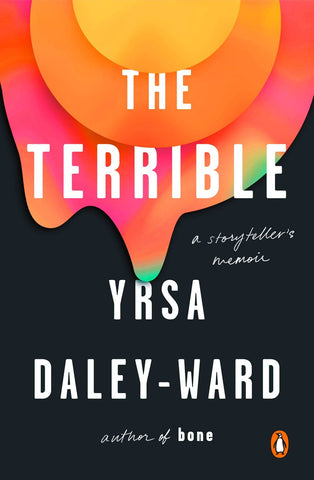 The Terrible: A Storyteller's Memoir