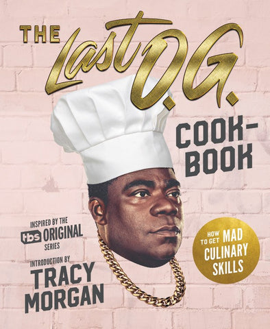 The Last O.G. Cookbook