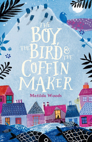 The Boy, the Bird, and the Coffin Maker