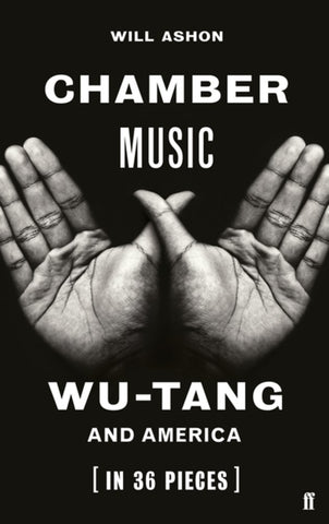 Chamber Music: Wu-Tang and America