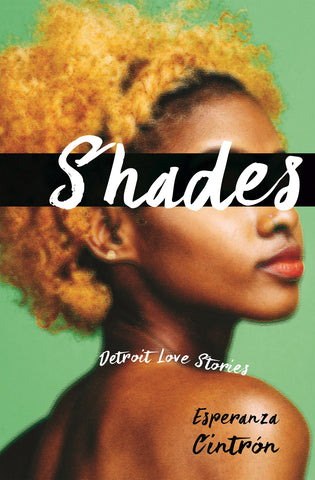 Shades: Detroit Love Stories