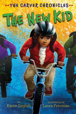 The New Kid: The Carver Chronicles (Book Five)