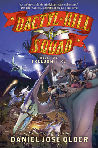 Freedom Fire (Dactyl Hill Squad #2)