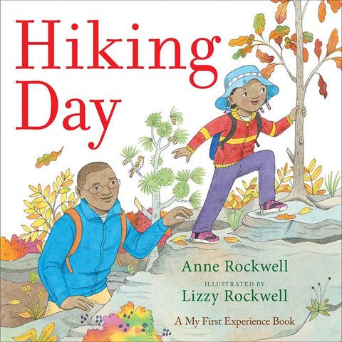 Hiking Day ( A My First Experience Book )