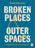 Broken Places & Outer Spaces