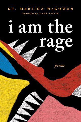 I am The Rage: (A Black Poetry Collection)