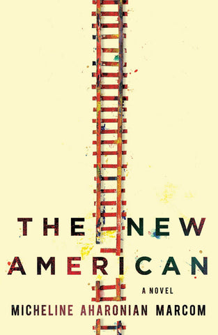 The New American: A Novel