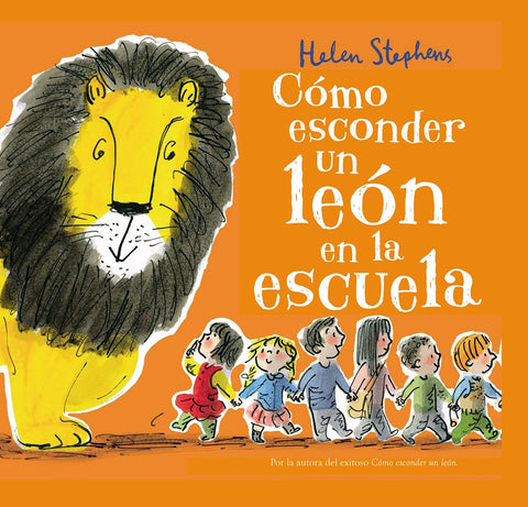 How to Hide a Lion at School (Spanish Edition)