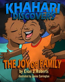 Khahari Discovers: The Joy of Family
