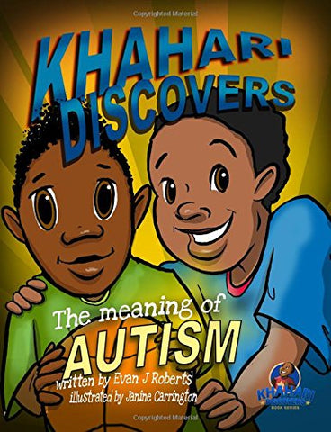 Khahari Discovers the Meaning of Autism