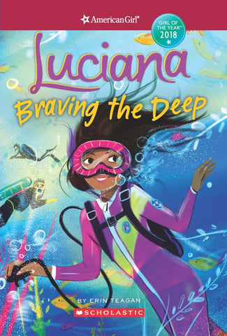 Luciana: Braving the Deep (American Girl of the Year 2018, Book 2)