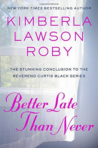 Better Late Than Never (Curtis Black #15)