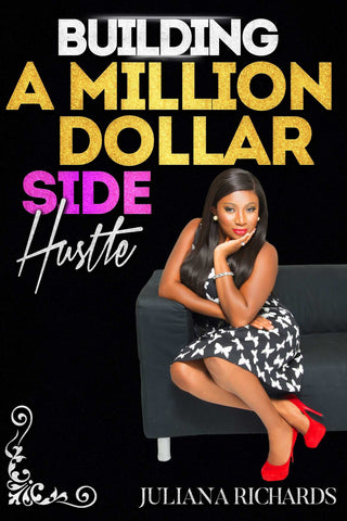 Building a Million Dollar Side Hustle
