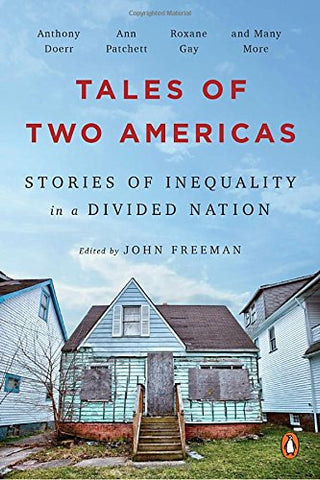Tales of Two Americas: Stories of Inequality in a Divided Nation