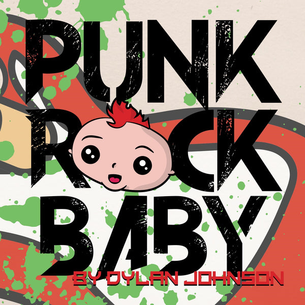 Punk Rock Baby - The Rollie Pollie