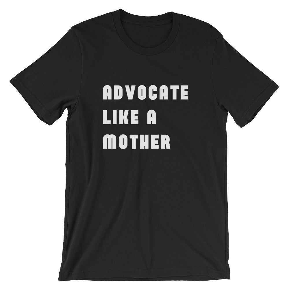 Advocate Like A Mother Jersey T-Shirt - The Rollie Pollie