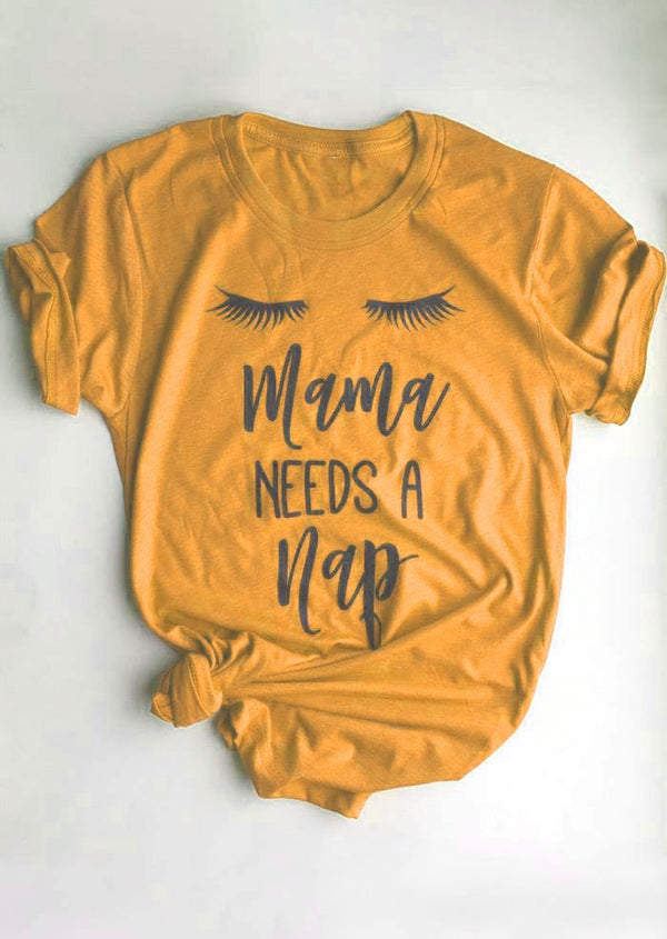 Mama Needs A Nap T-Shirt - The Rollie Pollie