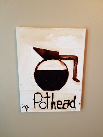"""Pothead"" 9x12 Coffee art"