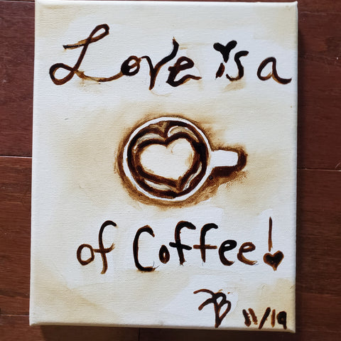 """Amor de Café "" 8x10 coffee art"