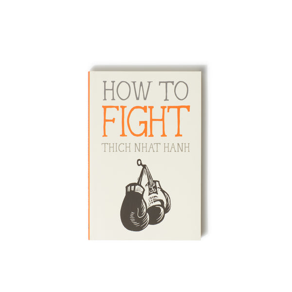 How to Fight (Mindfulness Essentials Book 6)