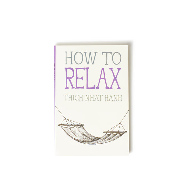 How to Relax (Mindfulness Essentials Book 5)