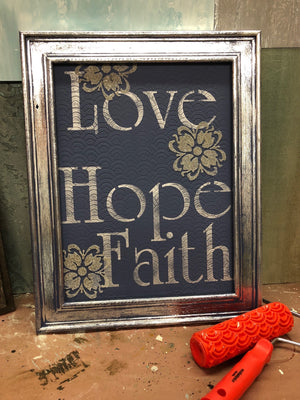 Love, Hope, Faith Framed Project