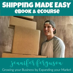 Shipping Made Easy eBook & eCourse