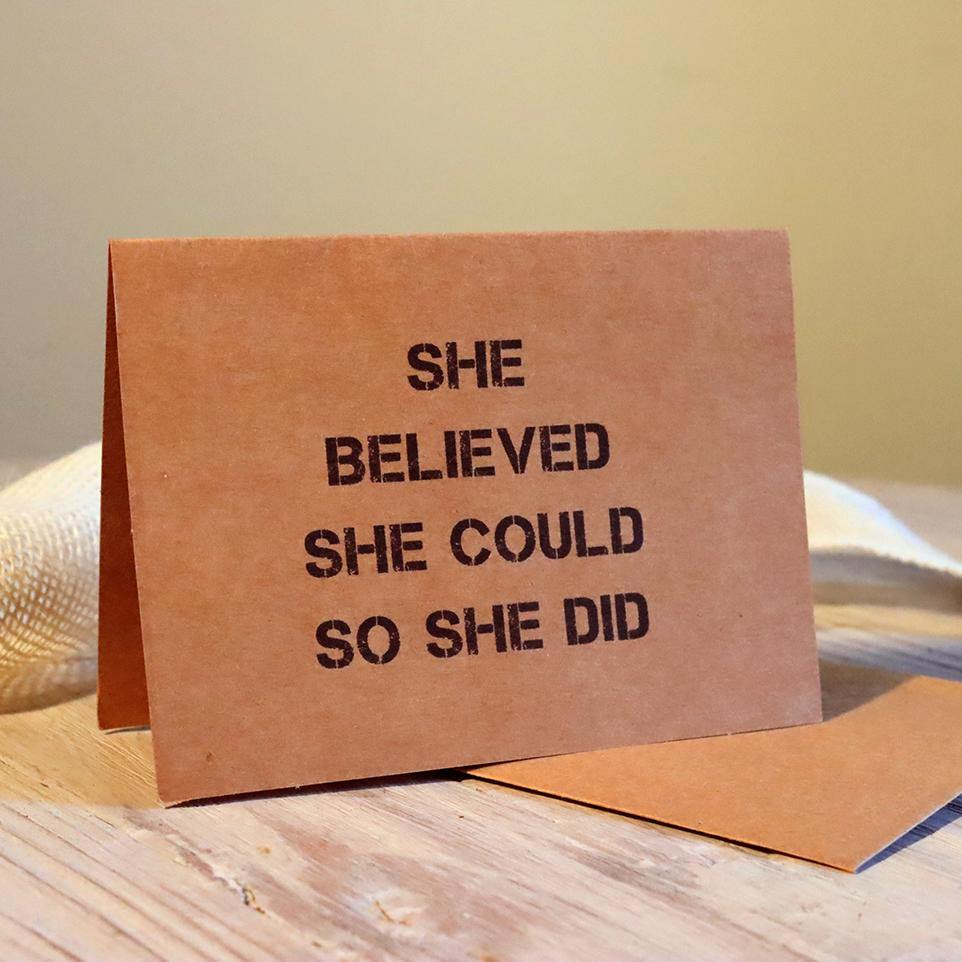 Greeting Card - She Believed She Could - Alywillow