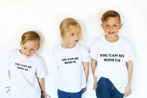 'You Can Sit With Us' Toddler/Youth Tee
