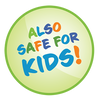 Sticker graphic saying Also Safe for Kids!