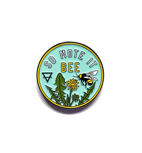 So Mote It Bee Lapel Pin