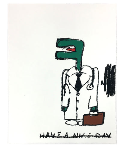 Have a nice day - Limited edition screen print