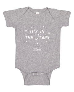 It's in the Stars - Infant Onesie - Available in Black and Grey