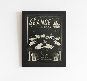 Seance Etiquette - limited edition screen print 15 x 19