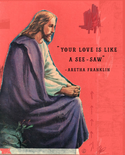 Art Collage Print of Jesus Christ and Aretha Franklin quote