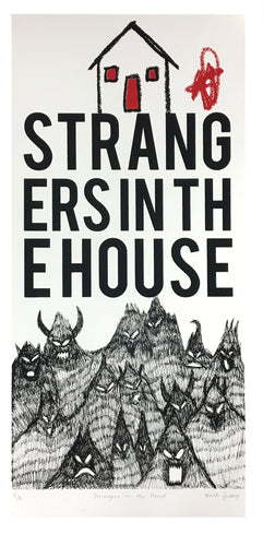 Strangers in the House - Limited Edition Screen Print