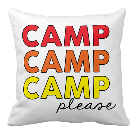 Camp Please Throw Pillow