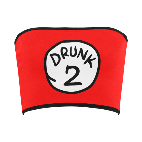Drunk 1 & 2 Bandeau Top